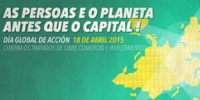 """Xornadas """"Recuperar a Soberanía Desarmar  TTIP"""" +  Día Global de Acción 18/04/15"""